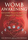 Rediscover the lost ancient mystery teachings of the Cosmic Womb • Explains how each of us has a holographic blueprint of the Womb of Creation, our spiritual Womb• Offers practices to help awaken your spiritual Womb, experience the Womb of God within...