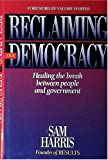 Reclaiming Our Democracy, Sam Harris, 0940159244