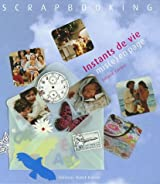 Scrapbooking : Instants de vie mis(e) en page