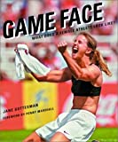 Game Face, Jane Gottesman and Penny Marshall, 0375506020