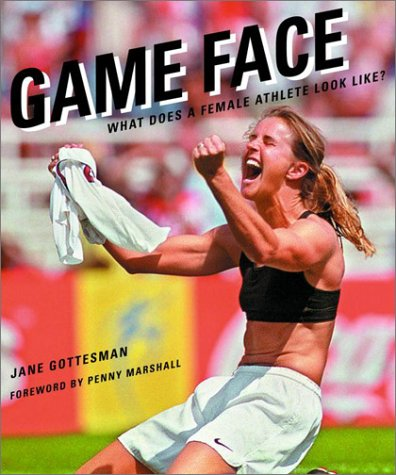 Game Face: What Does a Female Athlete Look - Look Like Face