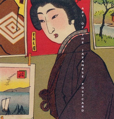 Art of the Japanese Postcard (Art Japanese Postcard)