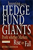 img - for Investing with the Hedge Fund Giants: Profits Whether Markets Rise or Fall book / textbook / text book