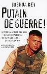 Putain de guerre ! : Le témoignage choc d'un jeune déserteur américain qui refuse de faire la guerre en Irak par Key