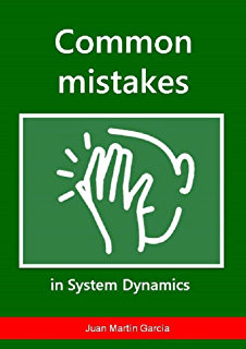 Common mistakes in System Dynamics: Manual to create simulation models for business dynamics, environment