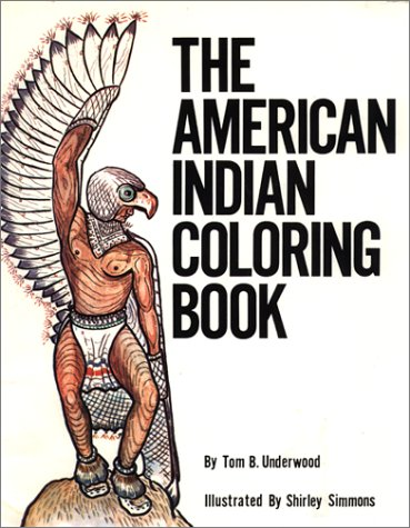 The American Indian Coloring Book (Coloring Books): Tom B ...