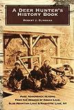 A Deer Hunter's History Book, Robert J. Elinskas, 0977101703
