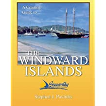 The Windward Islands Cruising Guide