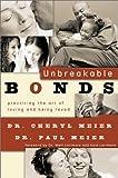Unbreakable Bonds, Cheryl Meier and Paul Meier, 0801012473