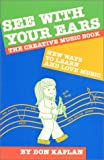 See with Your Ears, Don Kaplan, 0938530097