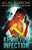 img - for The Kremlyov Infection: A Tracie Tanner Thriller (Tracie Tanner Thrillers) (Volume 5) book / textbook / text book