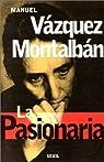 La Pasionaria par Vázquez Montalbán