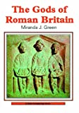 The Gods of Roman Britain, Miranda J. Green, 0852636342