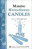 img - for Making Hand-Dipped Candles: Storey's Country Wisdom Bulletin A-192 (Storey Country Wisdom Bulletin, a-192) by Betty Oppenheimer (1999-01-04) book / textbook / text book