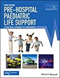 Pre-Hospital Paediatric Life Support: A Practical