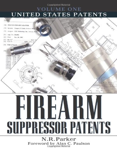 Read Online United States Patents (Firearm Suppressor Patents) PDF