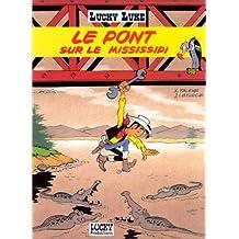 LUCKY LUKE : LE PONT SUR LE MISSISSIPI
