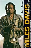 The Miles Davis Companion: Four Decades of Commentary (Text)