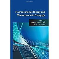 Macroeconomic Theory and Macroeconomic Pedagogy