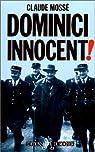Dominici innocent! par Mossé (II)