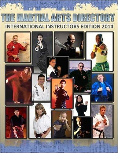 The Martial Arts Directory 2014 FUll Color: International Martial Arts Instructors Guide (Volume 2)