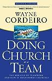 Doing Church As a Team, Wayne Cordeiro, 0764214497