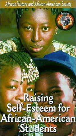 Raising Self Esteem For African Ameri  Vhs