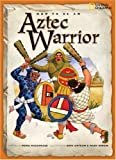 How to Be an Aztec Warrior, Fiona MacDonald, 1426301685