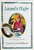 Laurel's Flight, Carol Lynch Williams, 1562365029