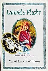 Laurel's Flight (The Latter-Day Daughters Series)