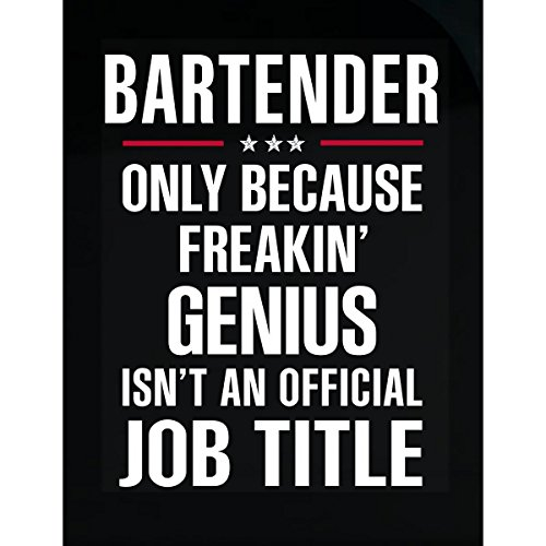 Gift For Freakin' Genius Bartender - Sticker (Bartender Sticker)