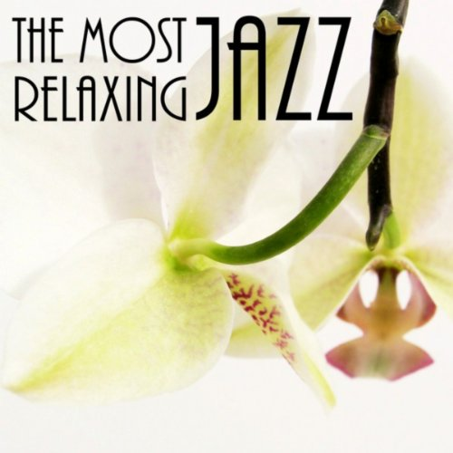 The Most Relaxing Jazz
