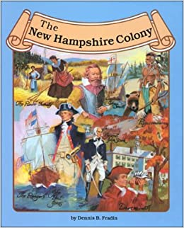 The New Hampshire Colony (Thirteen Colonies (Lucent)): Dennis ...