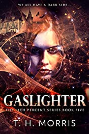 Gaslighter (The 11th Percent Book 5)