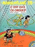 Marsupilami, tome 15 : C'est quoi ce cirque !?