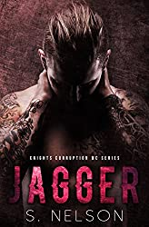 Jagger (Knights Corruption MC Series Book 3)