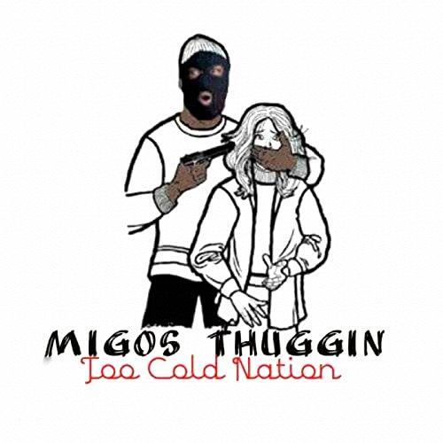 Migos Thuggin