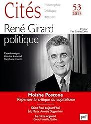 Cités 2013 - N° 53 - René Girard politique