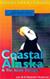 Coastal Alaska and the Inside Passage, L. Readicher-Henderson and E. Readicher-Henderson, 155650859X