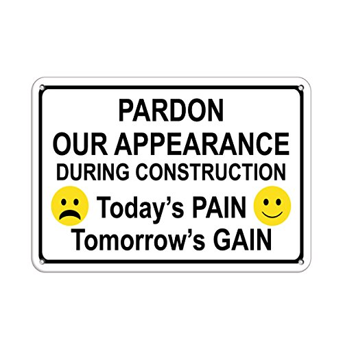 Pardon Our Appearance During Construction Aluminum METAL Sign 10 in x 14 in from Fastasticdeals