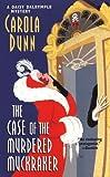 The Case of the Murdered Muckraker, Carola Dunn, 0758203721