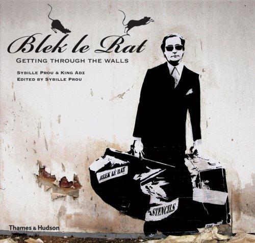 Blek le Rat (Street Graphics / Street Art)