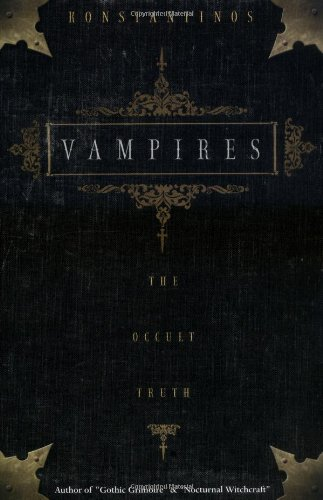 Vampires: The Occult Truth (Llewellyn Truth about)]()