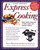 Express Cooking, Barry Bluestein and Kevin Morrissey, 1557883637
