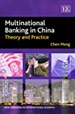 Multinational Banking in China, Chen Meng, 1845425898