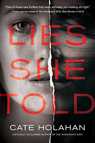 Lies She Told by [Holahan, Cate]
