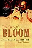 The Years of Bloom, John McCourt, 0299169804
