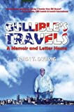 Gullible's Travels, John Dybvig, 1413712460