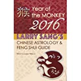 img - for 2016 Year of the Monkey - Chinese Astrology and Feng Shui Guide book / textbook / text book