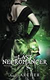 The Last Necromancer (The Ministry Of Curiosities)